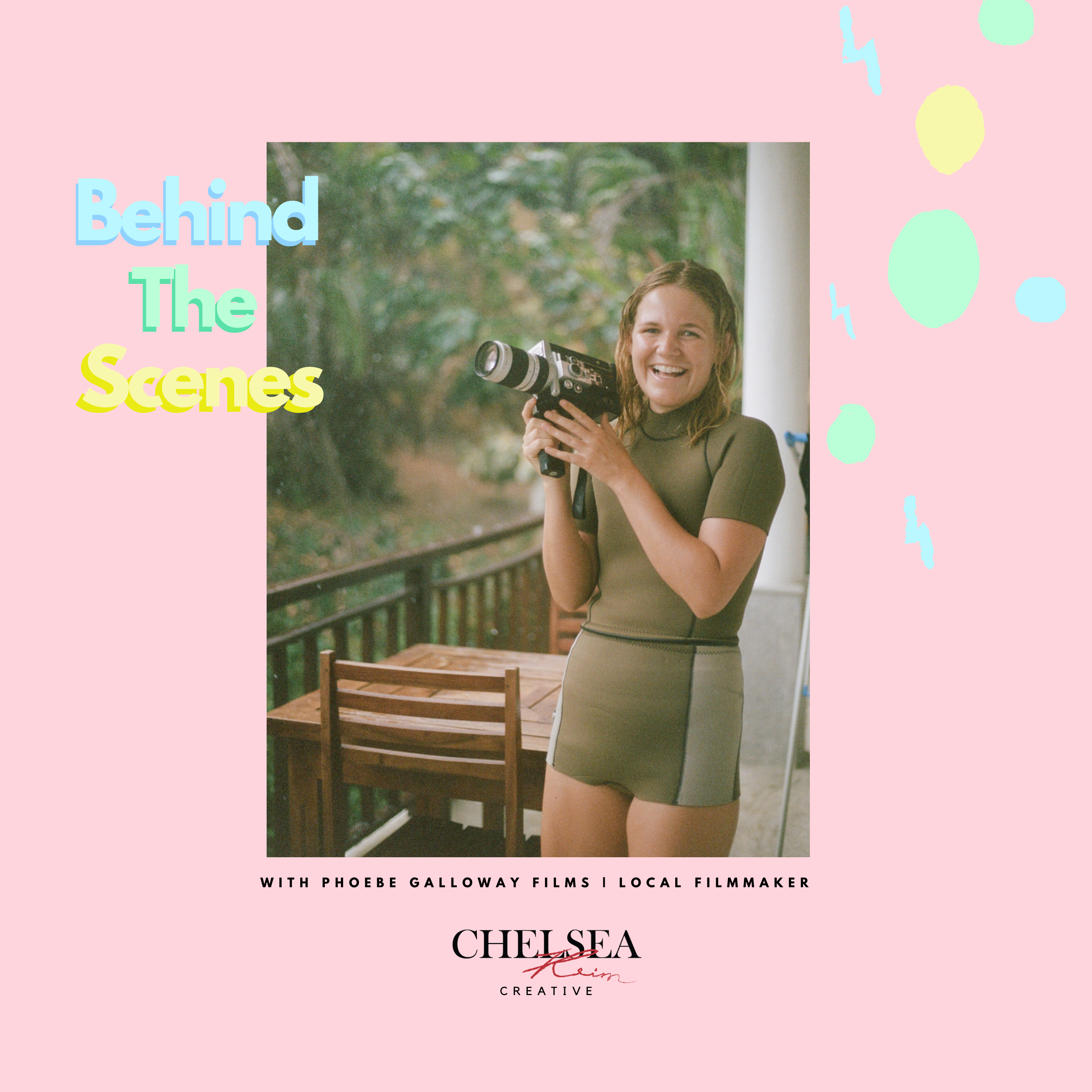 Behind The Scenes With Phoebe Galloway Films | Local Filmmaker